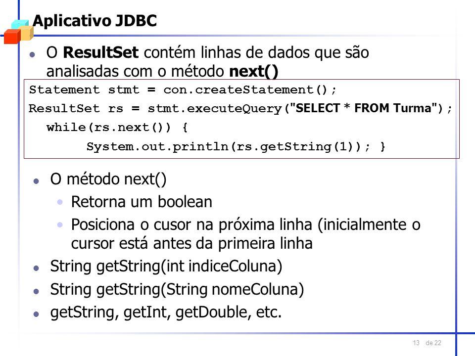 String getString(int indiceColuna) String getString(String nomeColuna)