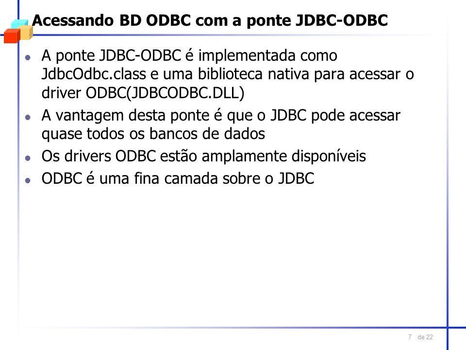Acessando BD ODBC com a ponte JDBC-ODBC