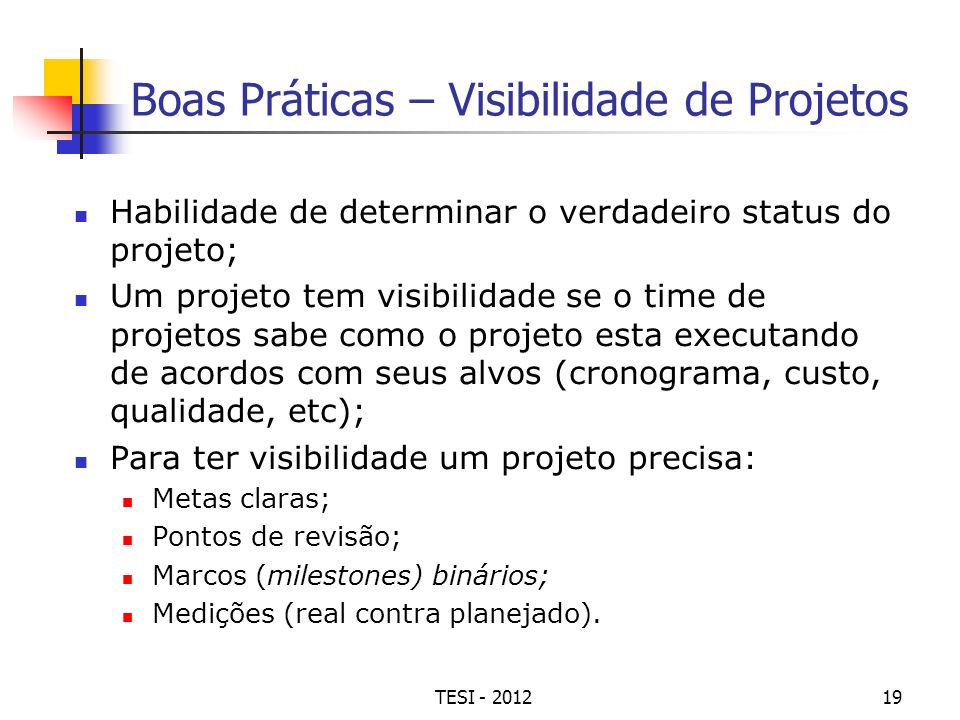 Boas Práticas – Visibilidade de Projetos