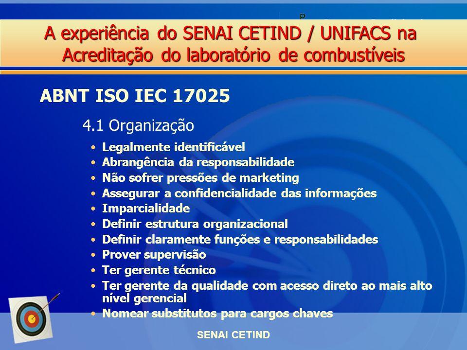 ABNT ISO IEC 17025 4.1 Organização Legalmente identificável