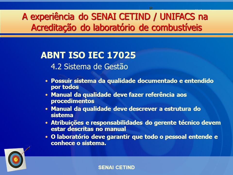 ABNT ISO IEC 17025 4.2 Sistema de Gestão