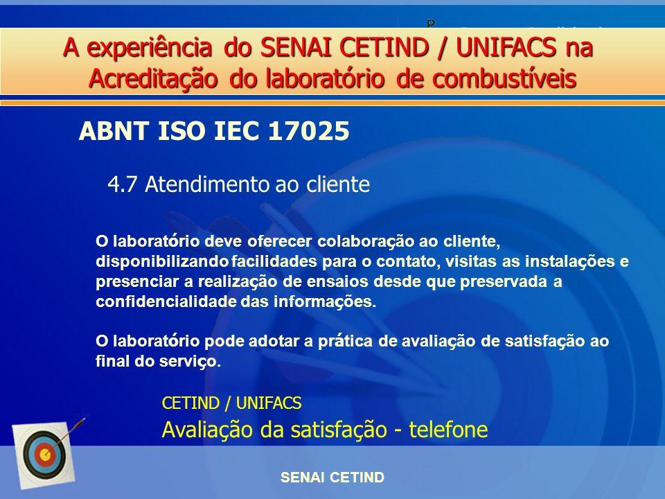 ABNT ISO IEC 17025 4.7 Atendimento ao cliente