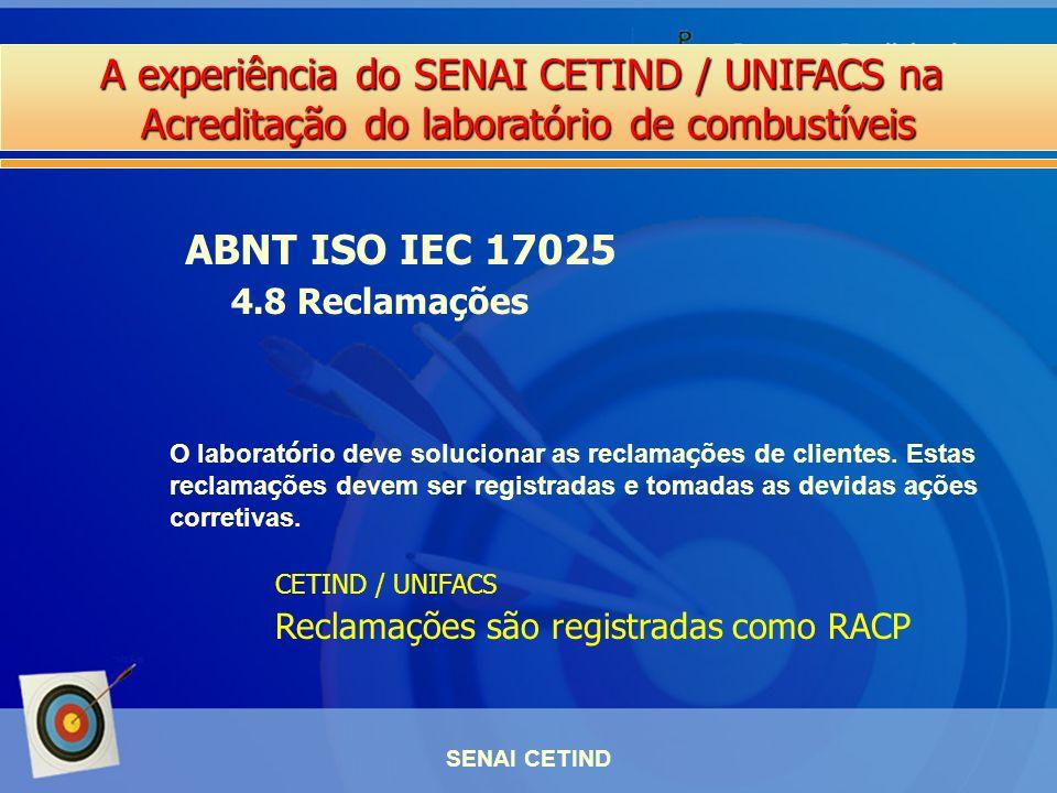 ABNT ISO IEC 17025 4.8 Reclamações
