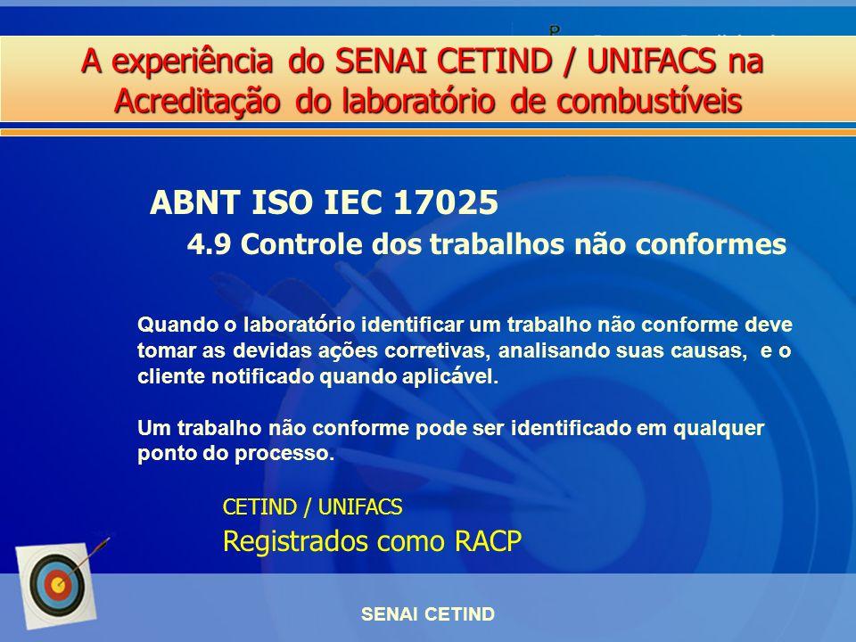 ABNT ISO IEC 17025 4.9 Controle dos trabalhos não conformes