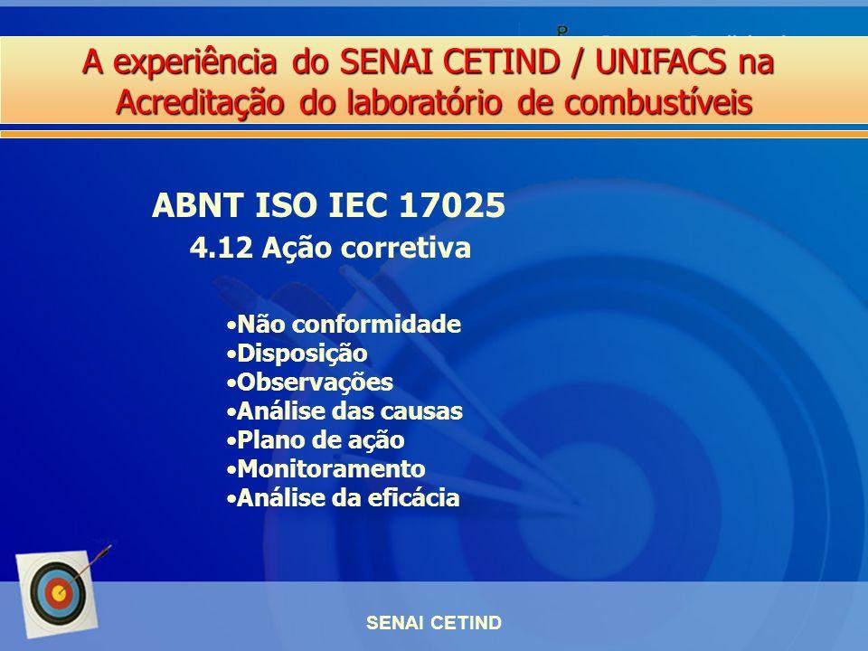 ABNT ISO IEC 17025 4.12 Ação corretiva Não conformidade Disposição