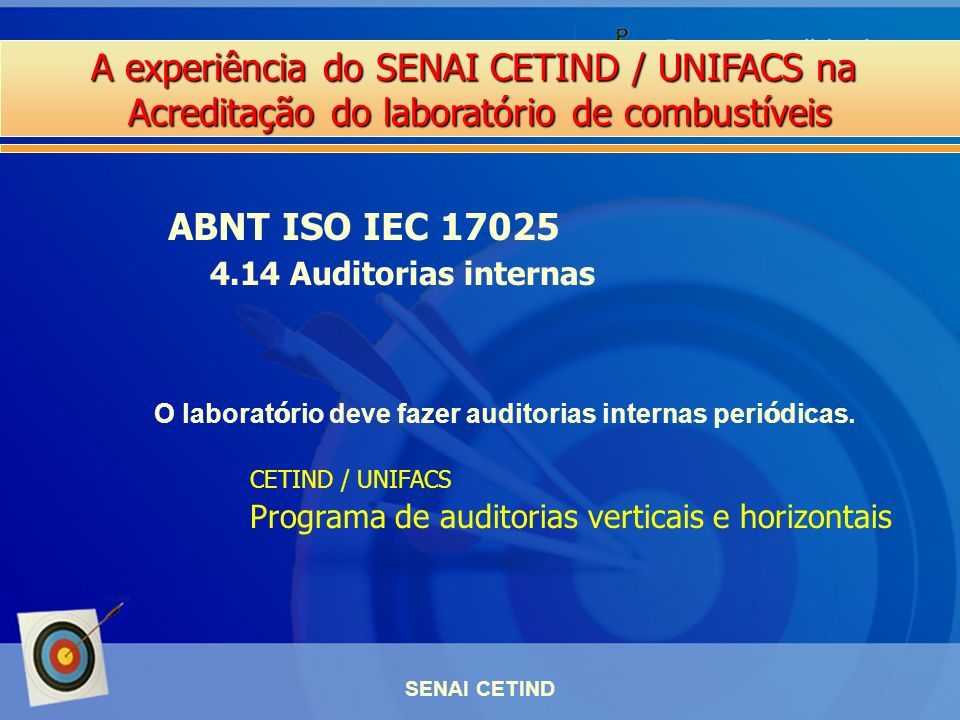ABNT ISO IEC 17025 4.14 Auditorias internas
