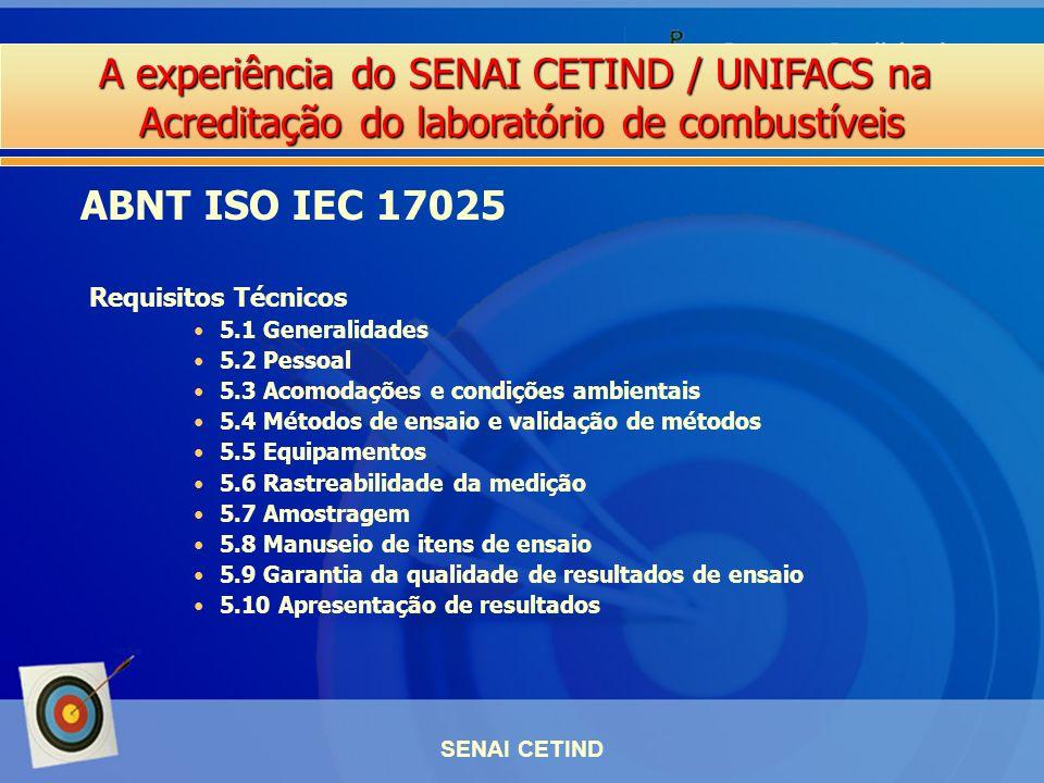 ABNT ISO IEC 17025 Requisitos Técnicos 5.1 Generalidades 5.2 Pessoal