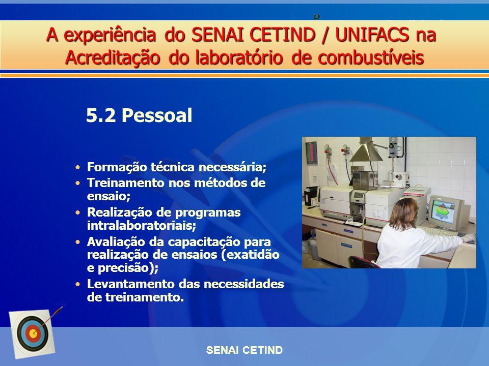 5.2 Pessoal Formação técnica necessária;