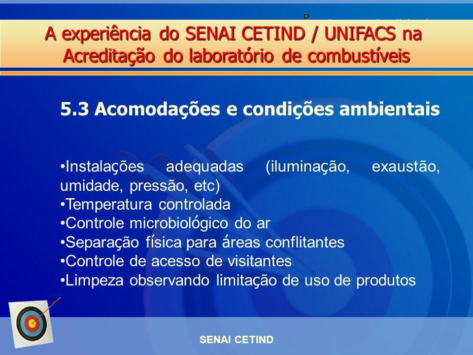 5.3 Acomodações e condições ambientais