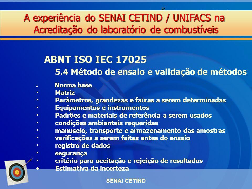 ABNT ISO IEC 17025 5.4 Método de ensaio e validação de métodos