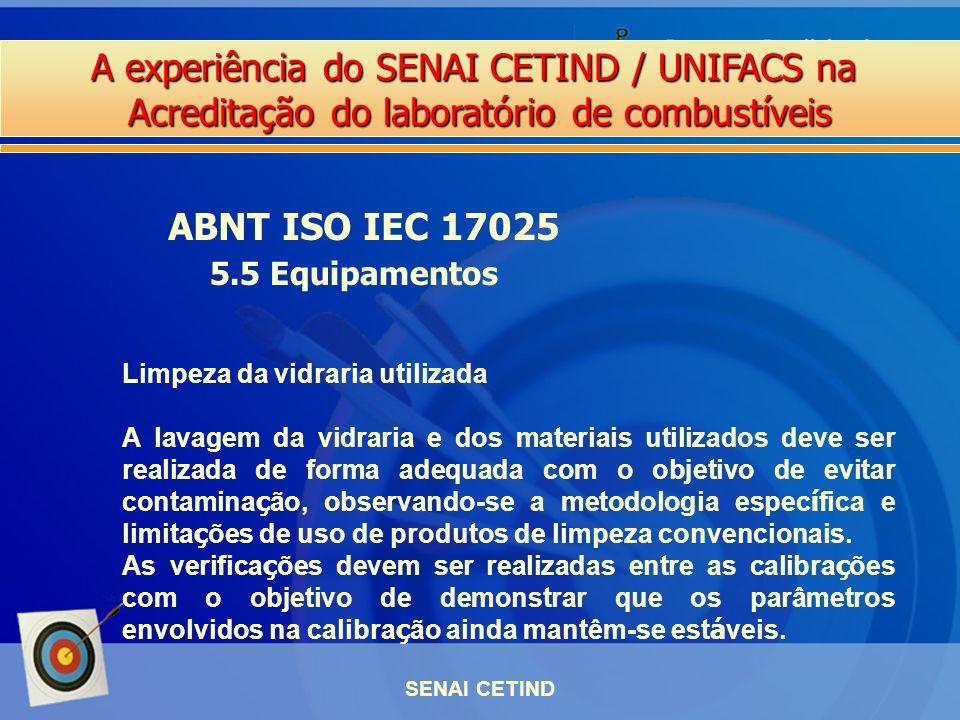 ABNT ISO IEC 17025 5.5 Equipamentos Limpeza da vidraria utilizada