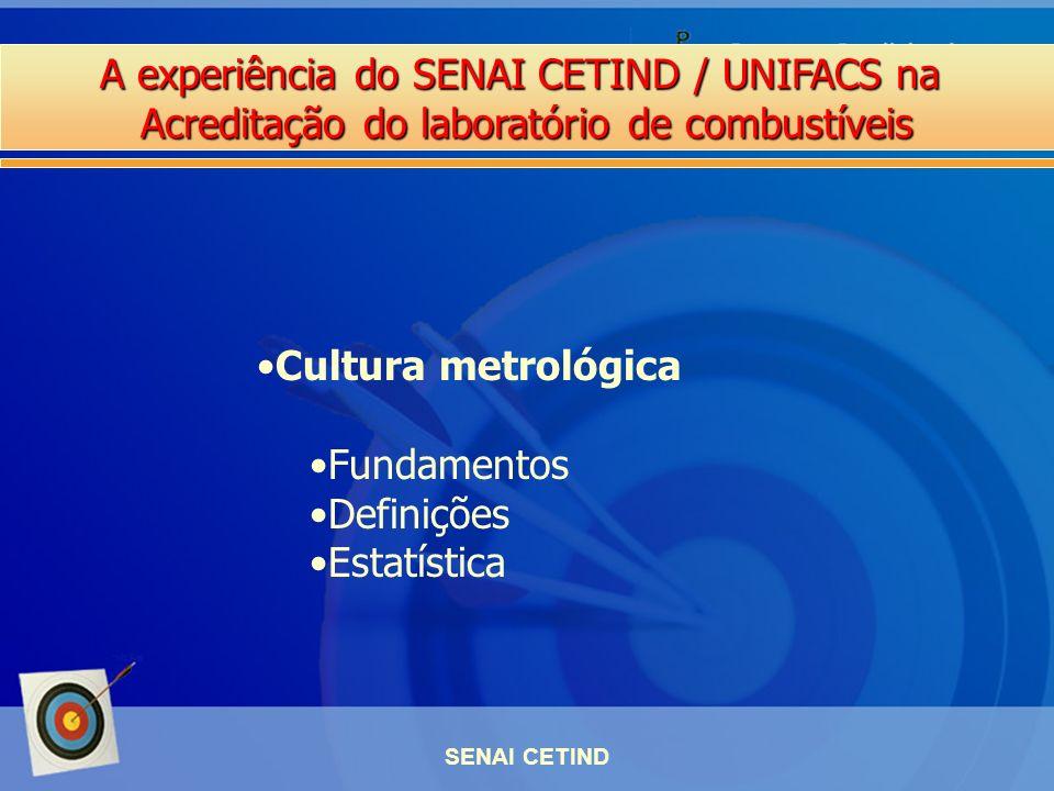 Cultura metrológica Fundamentos Definições Estatística SENAI CETIND