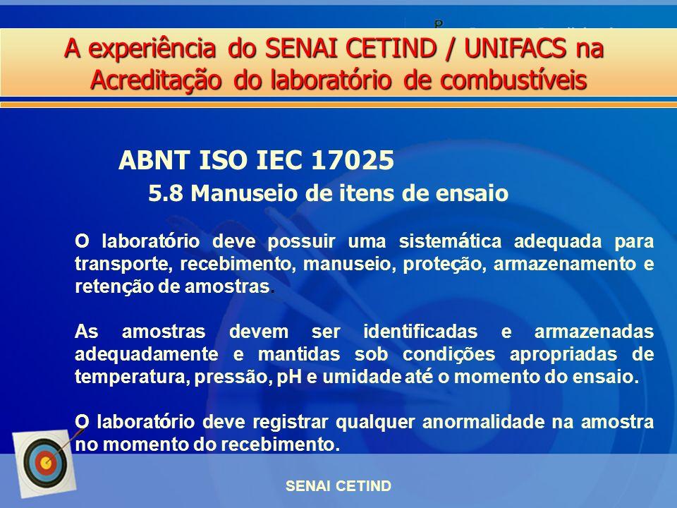 ABNT ISO IEC 17025 5.8 Manuseio de itens de ensaio