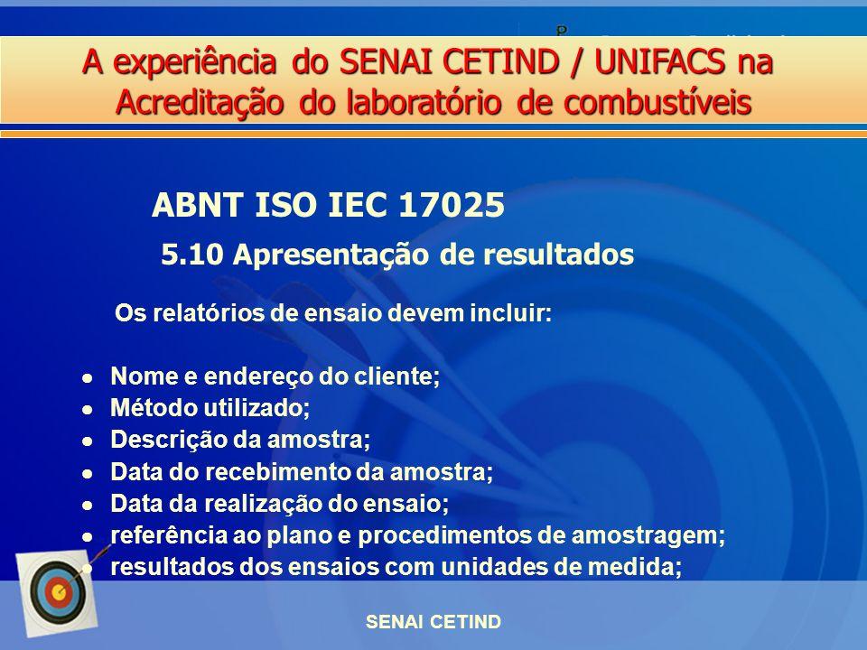 ABNT ISO IEC 17025 5.10 Apresentação de resultados