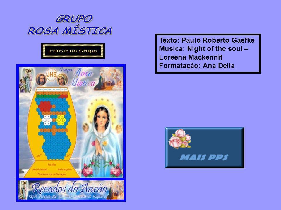 Texto: Paulo Roberto Gaefke