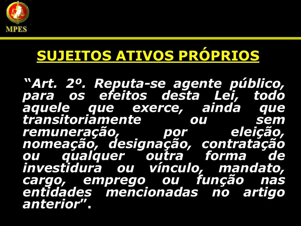SUJEITOS ATIVOS PRÓPRIOS