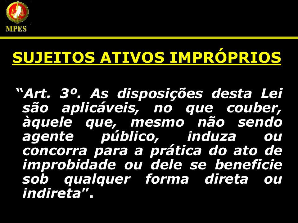 SUJEITOS ATIVOS IMPRÓPRIOS