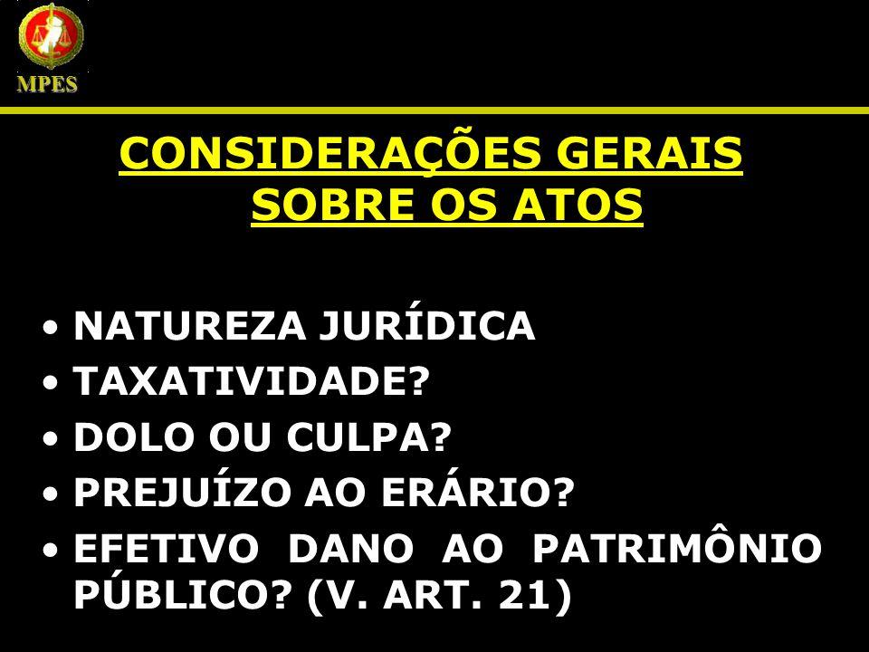 CONSIDERAÇÕES GERAIS SOBRE OS ATOS
