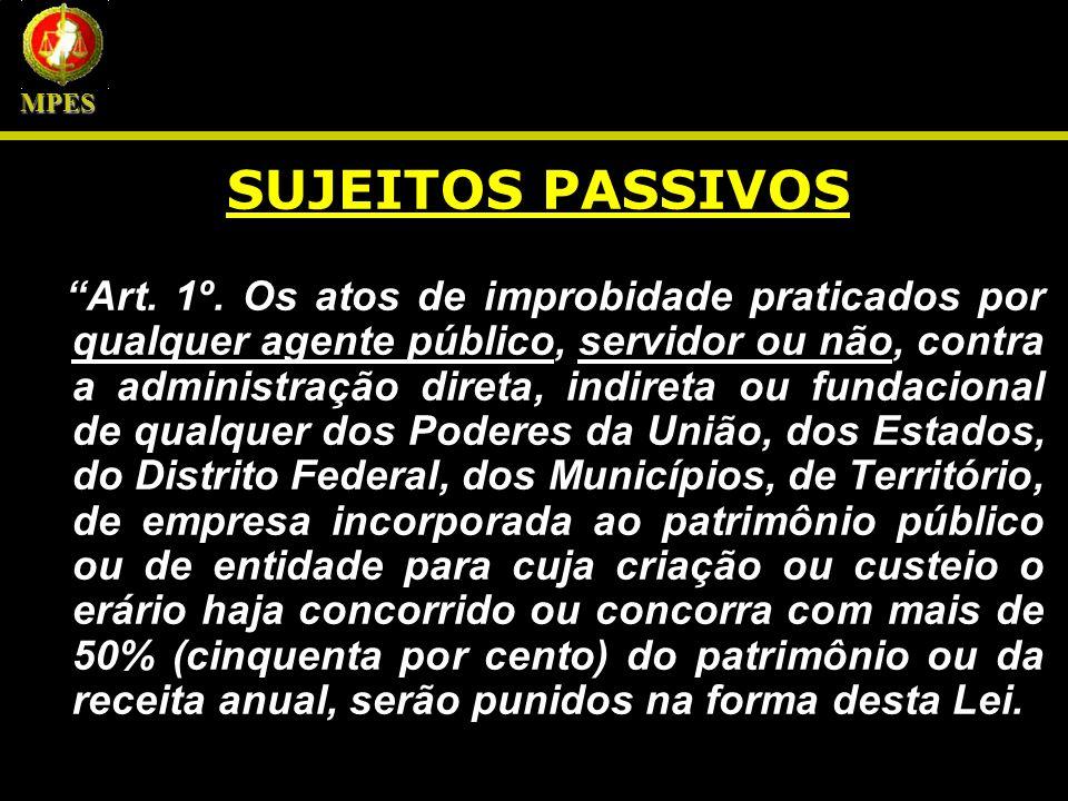 MPES SUJEITOS PASSIVOS.