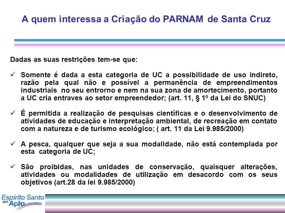 A quem interessa a Criação do PARNAM de Santa Cruz