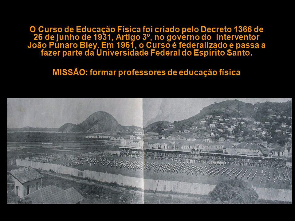 MISSÃO: formar professores de educação física
