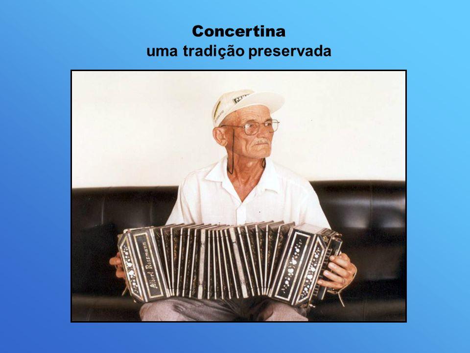 Concertina uma tradição preservada