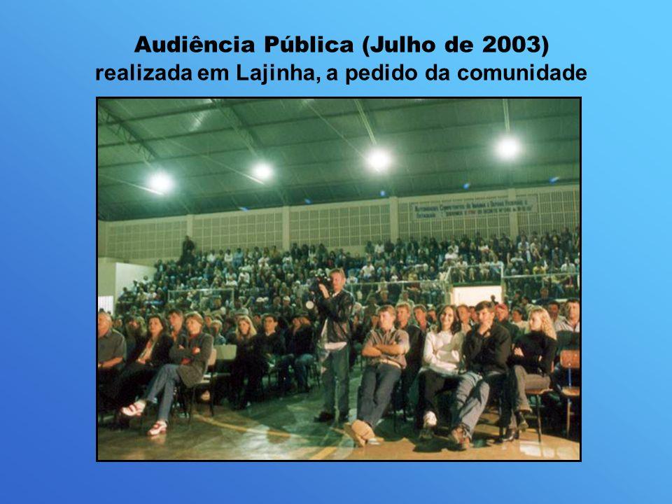 Audiência Pública (Julho de 2003) realizada em Lajinha, a pedido da comunidade