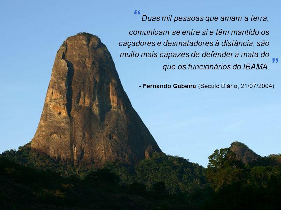 - Fernando Gabeira (Século Diário, 21/07/2004)