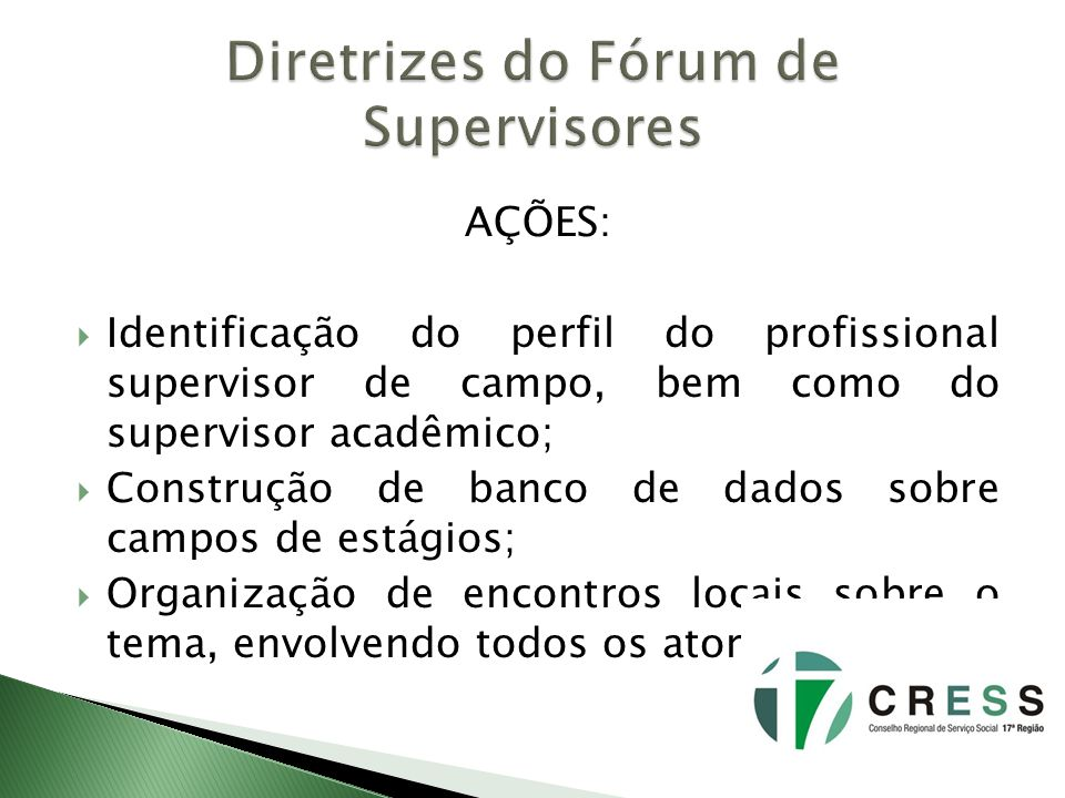 Diretrizes do Fórum de Supervisores