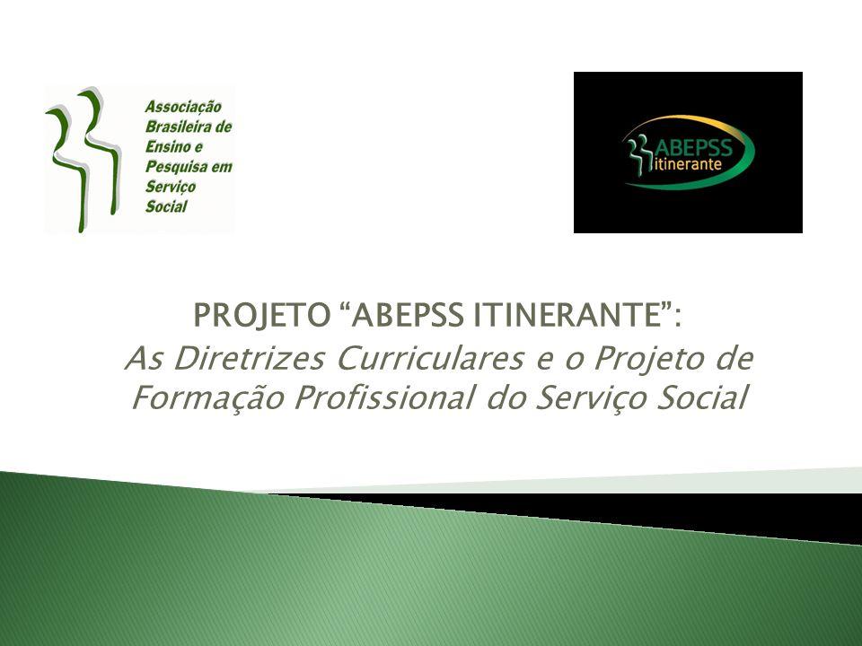 PROJETO ABEPSS ITINERANTE :
