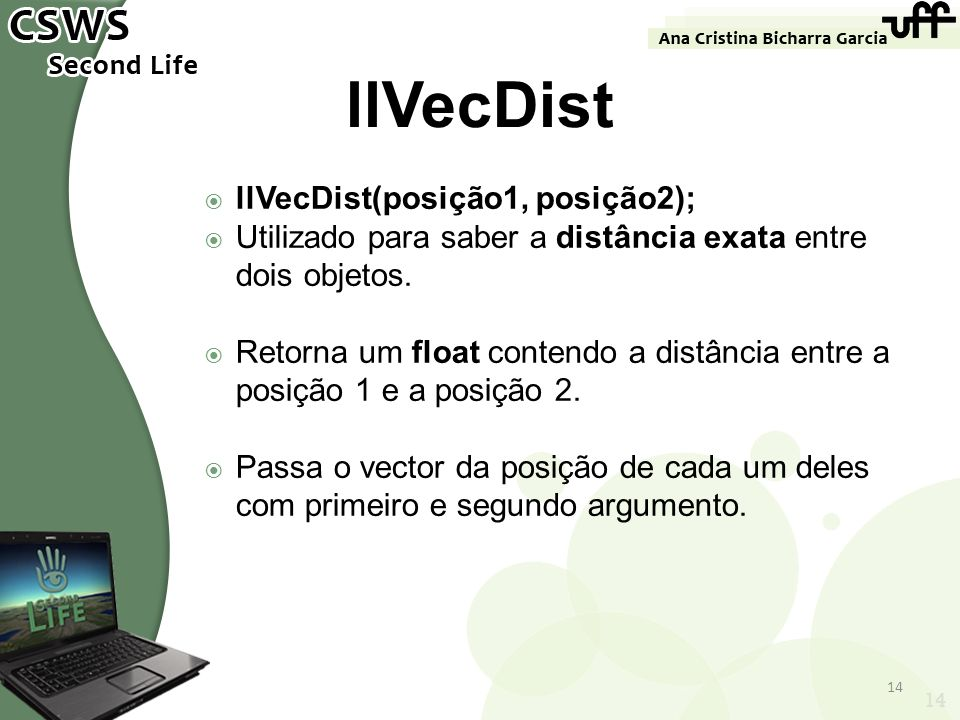 llVecDist llVecDist(posição1, posição2);