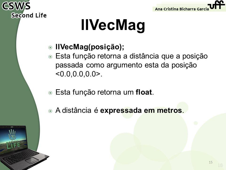 llVecMag llVecMag(posição);