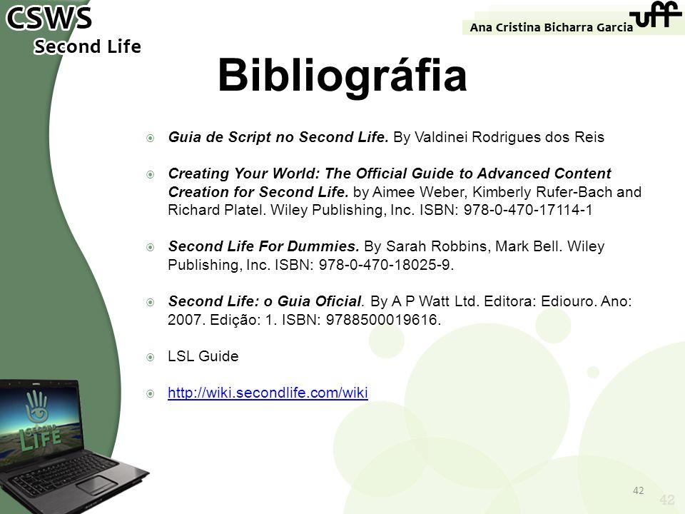 Bibliográfia Guia de Script no Second Life. By Valdinei Rodrigues dos Reis.