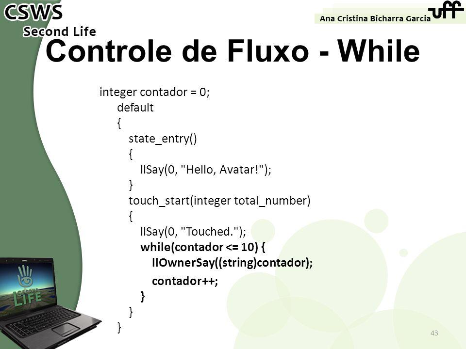 Controle de Fluxo - While