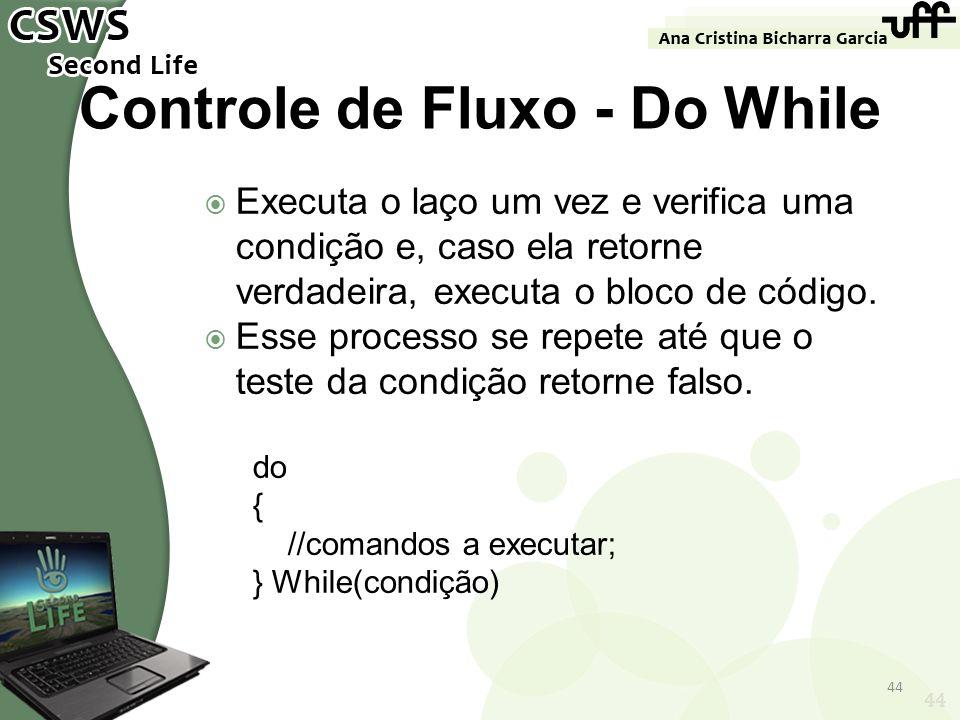 Controle de Fluxo - Do While