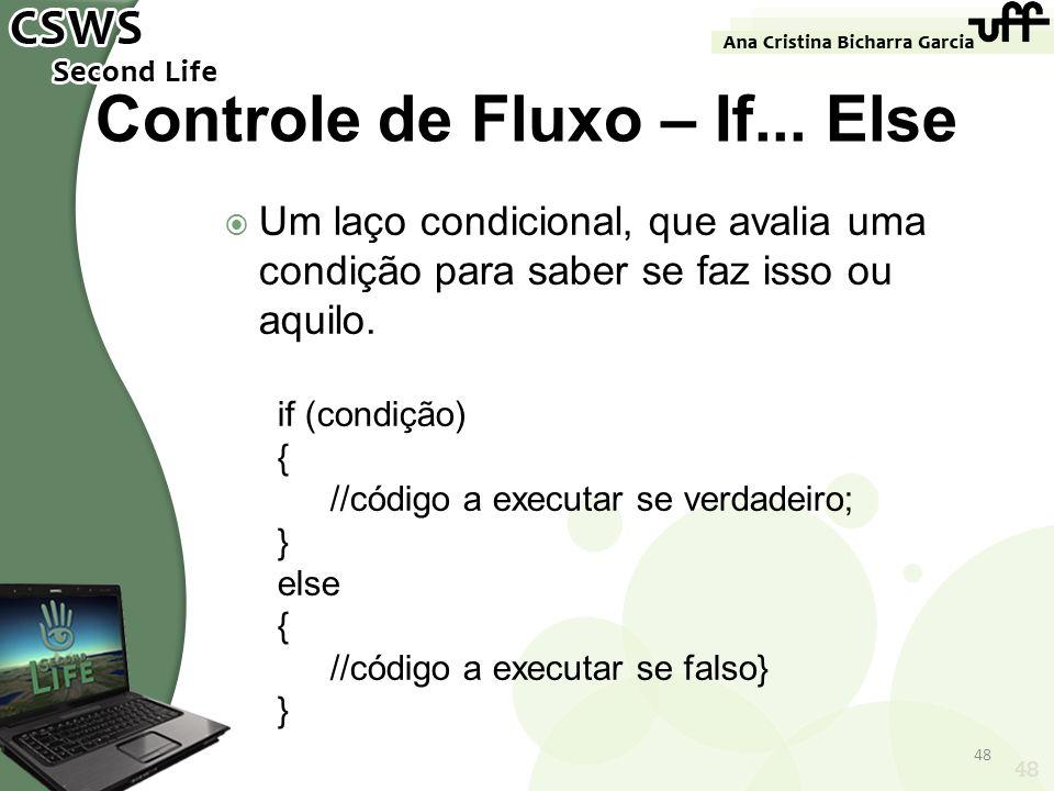 Controle de Fluxo – If... Else