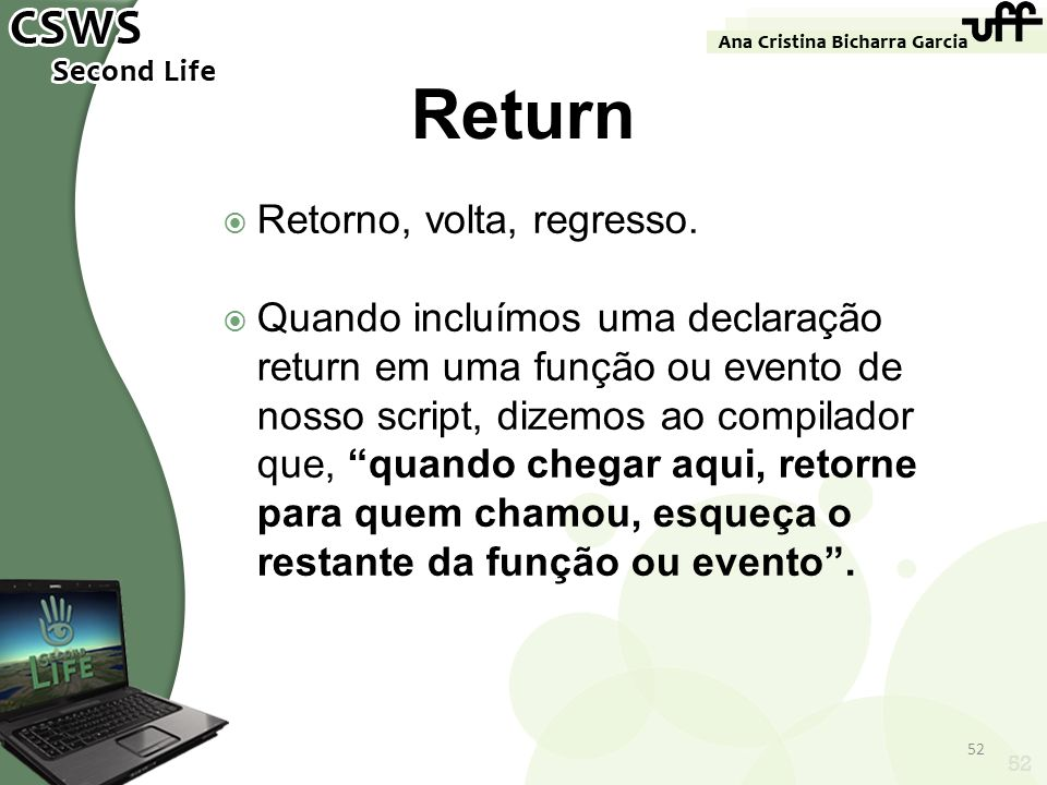 Return Retorno, volta, regresso.