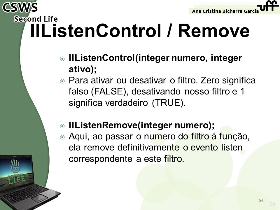 llListenControl / Remove