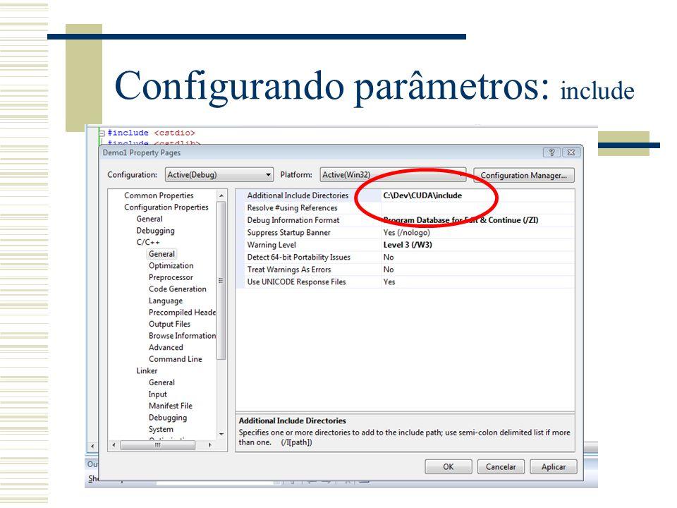 Configurando parâmetros: include