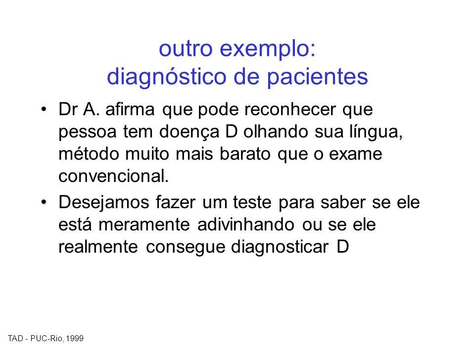 outro exemplo: diagnóstico de pacientes