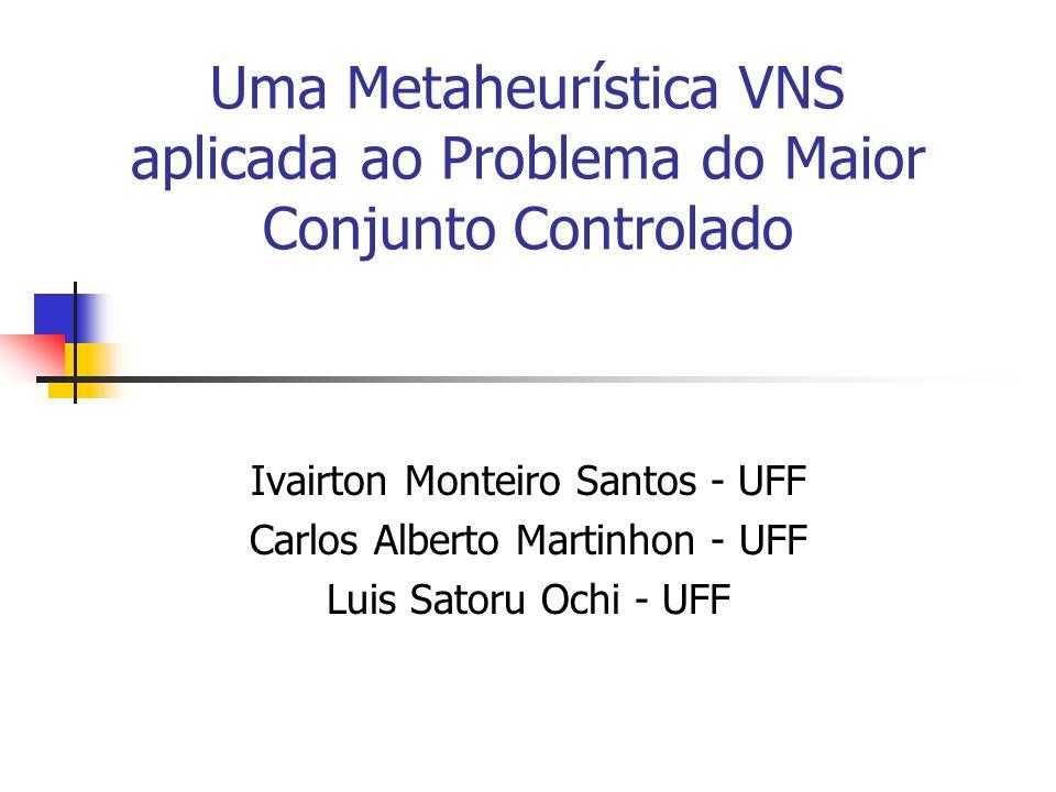 Uma Metaheurística VNS aplicada ao Problema do Maior Conjunto Controlado