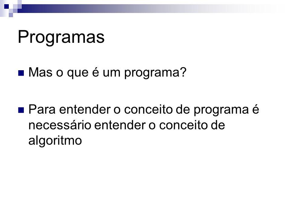 Programas Mas o que é um programa