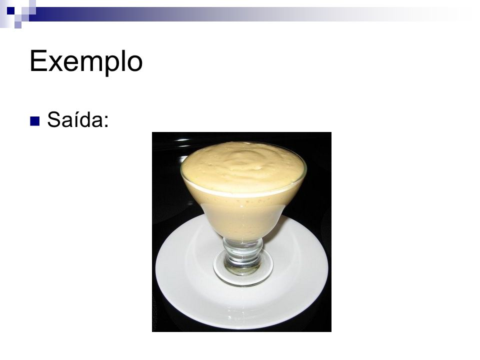 Exemplo Saída: