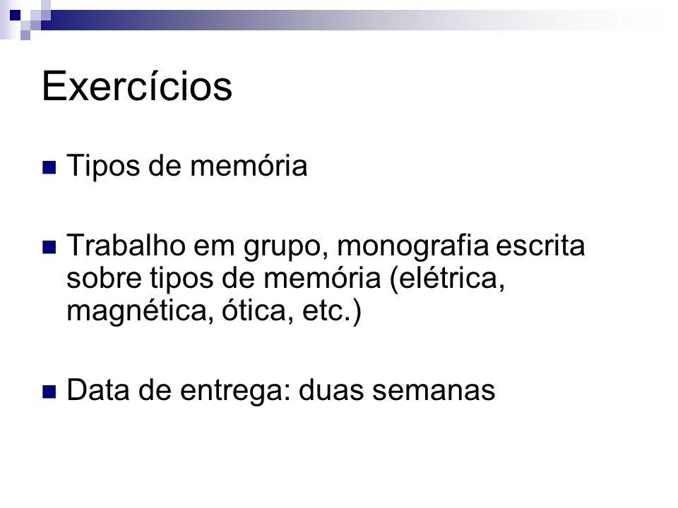 Exercícios Tipos de memória