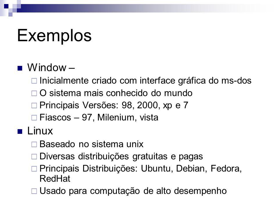 Exemplos Window – Linux