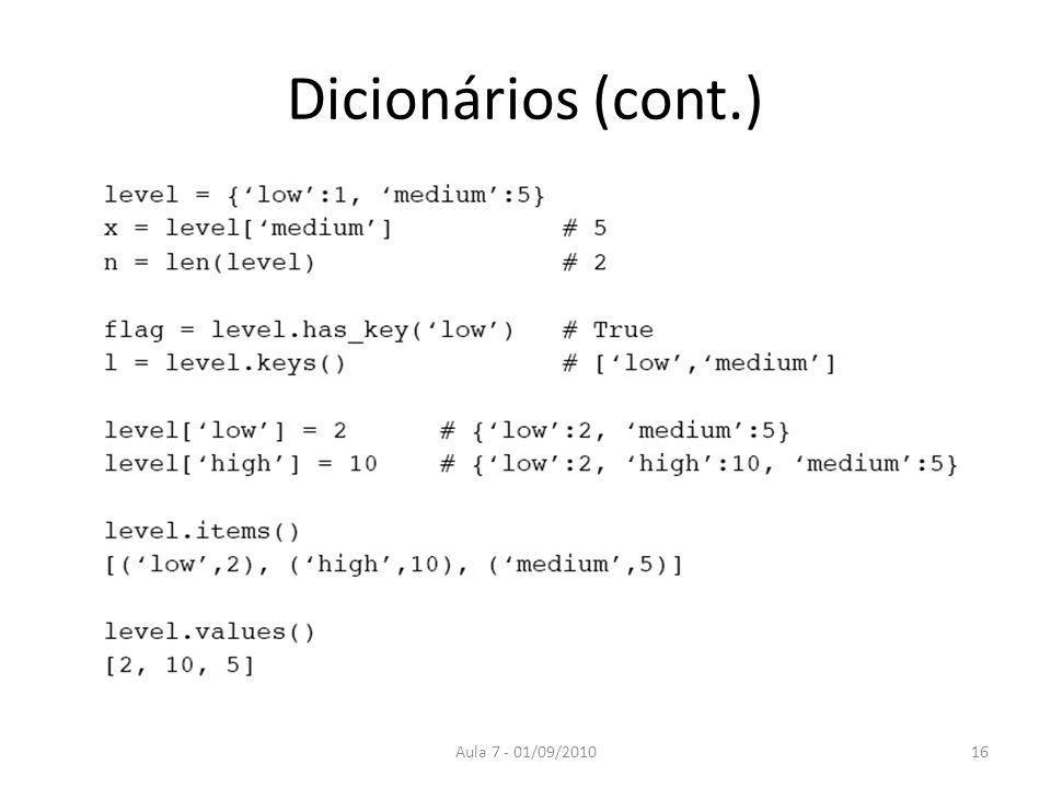 Dicionários (cont.) Aula 7 - 01/09/2010