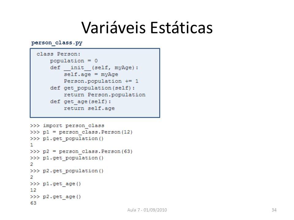 Variáveis Estáticas person_class.py Aula 7 - 01/09/2010