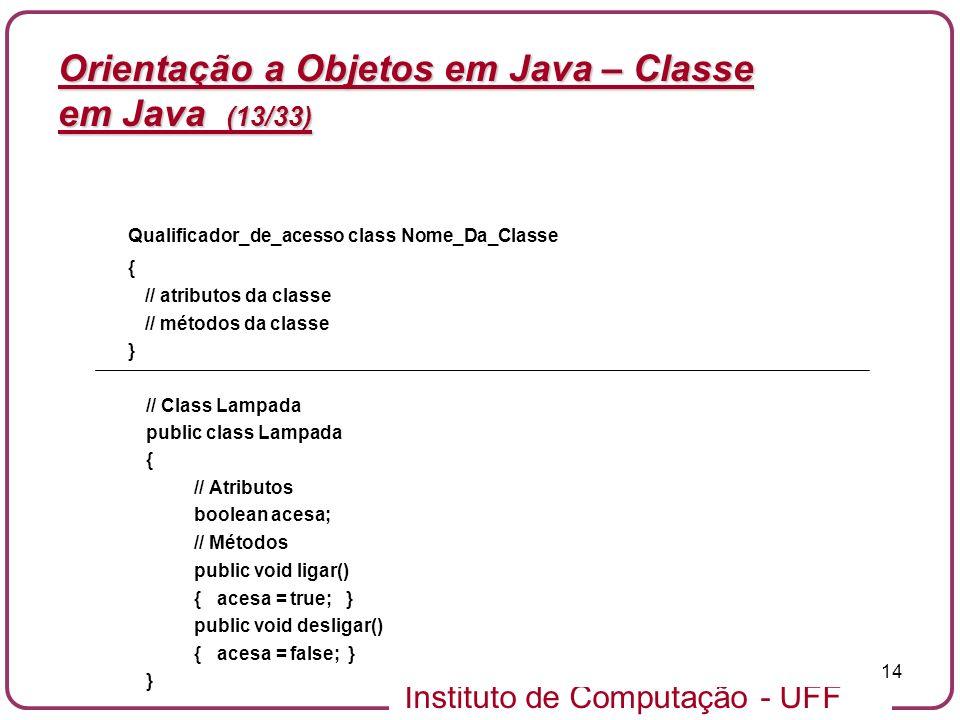 Orientação a Objetos em Java – Classe em Java (13/33)