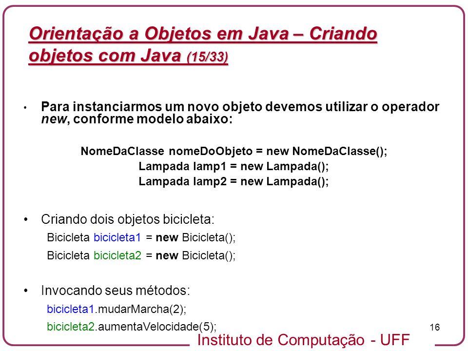 Orientação a Objetos em Java – Criando objetos com Java (15/33)