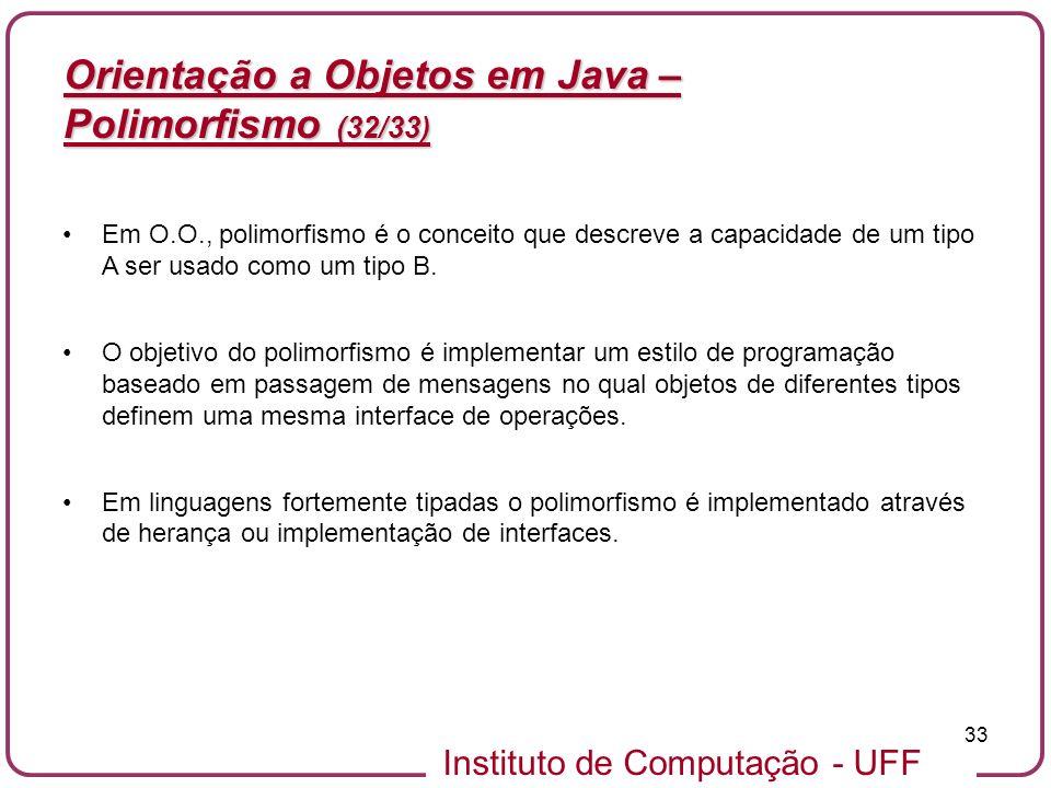 Orientação a Objetos em Java – Polimorfismo (32/33)